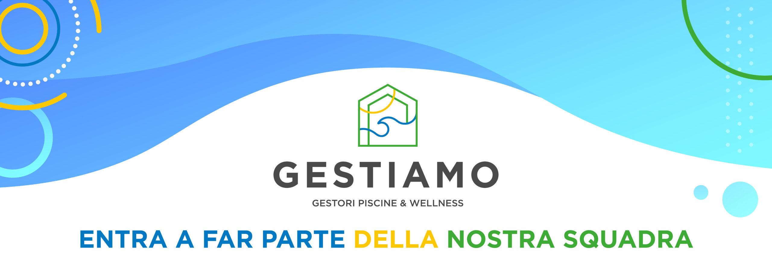 Facciamo parte di GESTIAMO - Gestori Piscine & Wellness